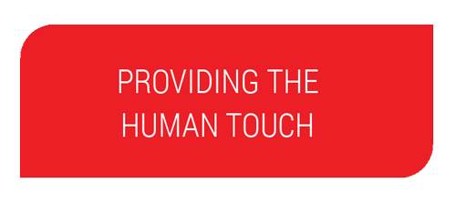 Providing the Human Touch
